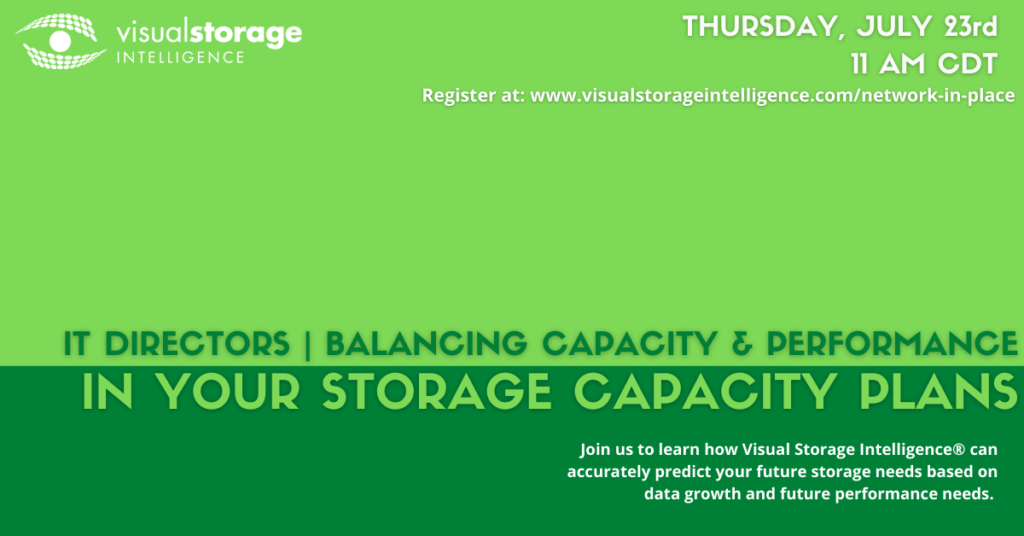 """Promotional event photo - """"IT Directors - balancing capacity & performance in your storage capacity plans"""" - Date: July 23rd @ 11AM CDT"""