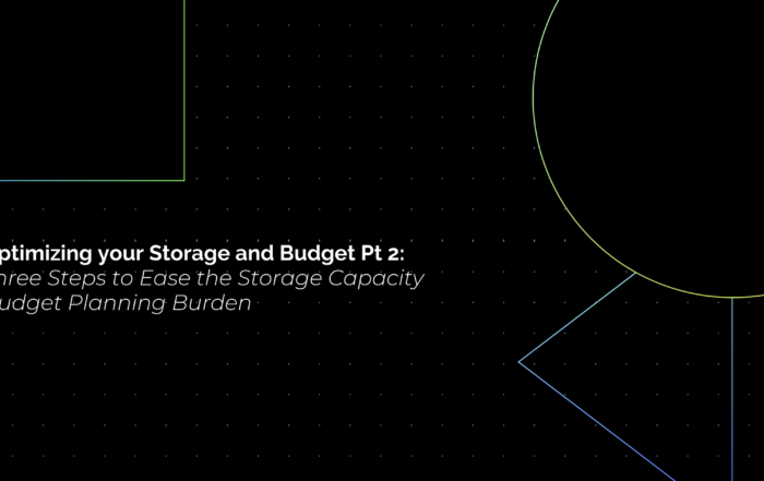 Three Steps to Ease the Storage Capacity Budget Planning Burden
