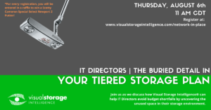 """Promotional event photo. """"IT Directors - The buried detail in your tiered storage plan"""" - Date: Thursday, August 6th @ 11AM CDT"""